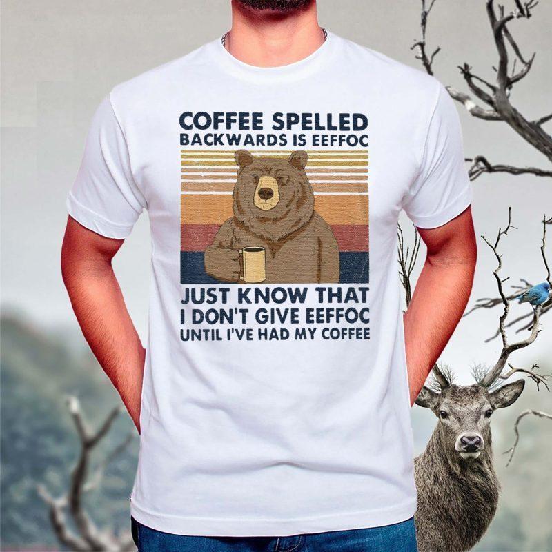 Bear-Coffee-Spelled-Backwards-Is-Eeffoc-Classic-T-Shirt