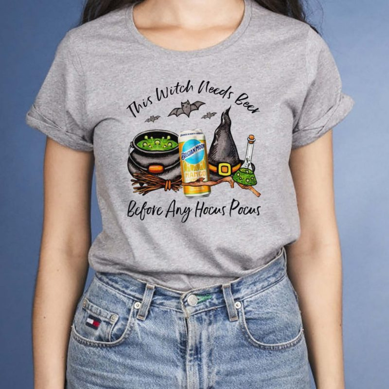 Belgian-Moon-Mango-Can-This-Witch-Needs-Beer-Before-Any-Hocus-Pocus-T-Shirt
