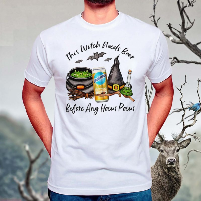 Belgian-Moon-Mango-Can-This-Witch-Needs-Beer-Before-Any-Hocus-Pocus-T-Shirts