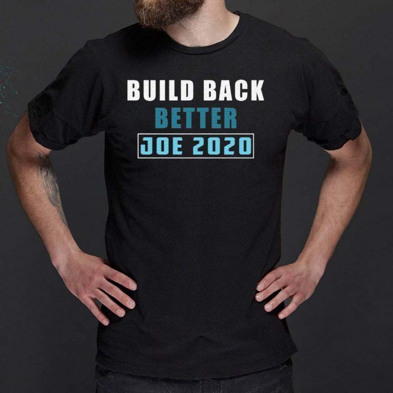 Build-back-better-Joe-2020-tshirts