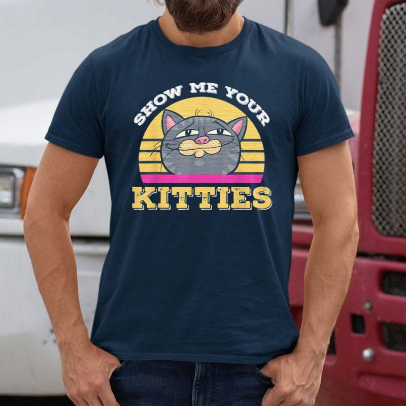 Cartoon-Show-Me-Your-Kitties-Cute-Cat-Humor--T-Shirt