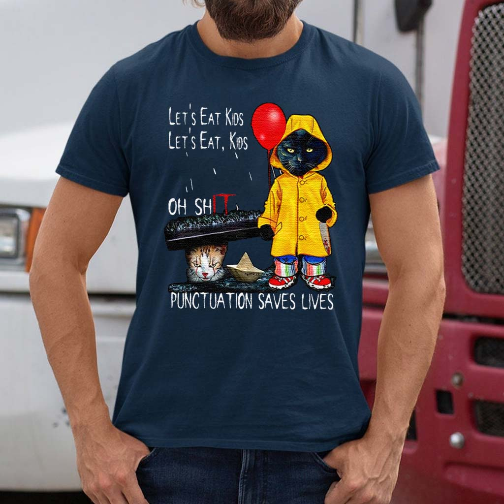 Cat-Pennywise-Let's-Eat-Kids-Oh-Shit-Punctuation-Saves-Lives-Halloween-T-Shirt