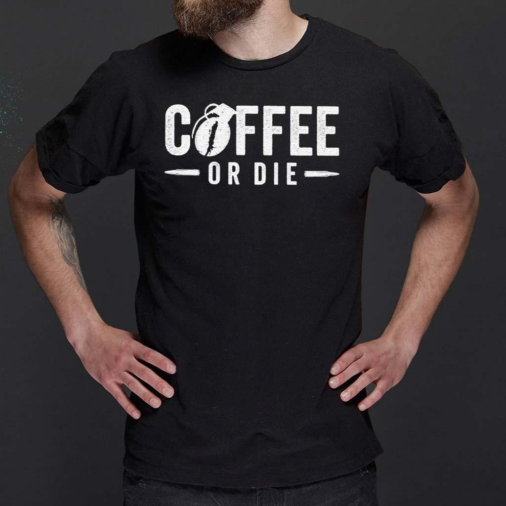 Coffee-Or-Die-Classic-Shirt