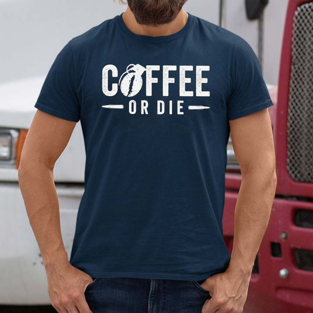 Coffee-Or-Die-Classic-Shirts