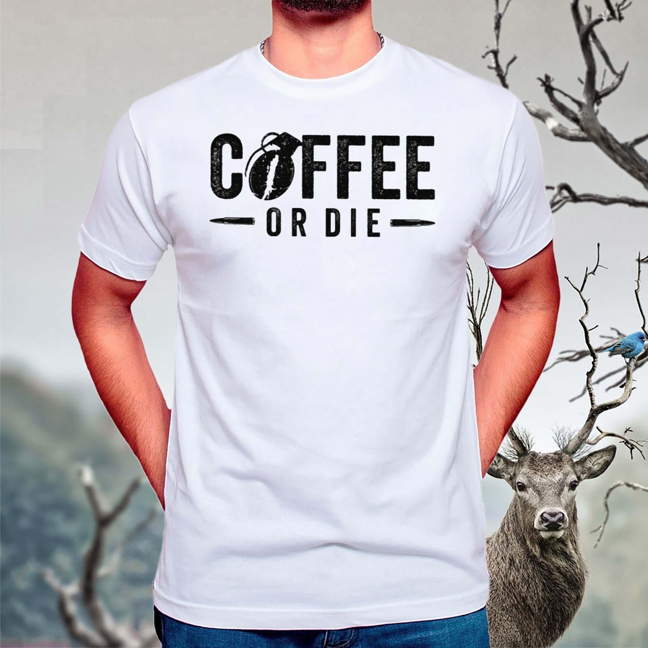 Coffee-Or-Die-Shirt