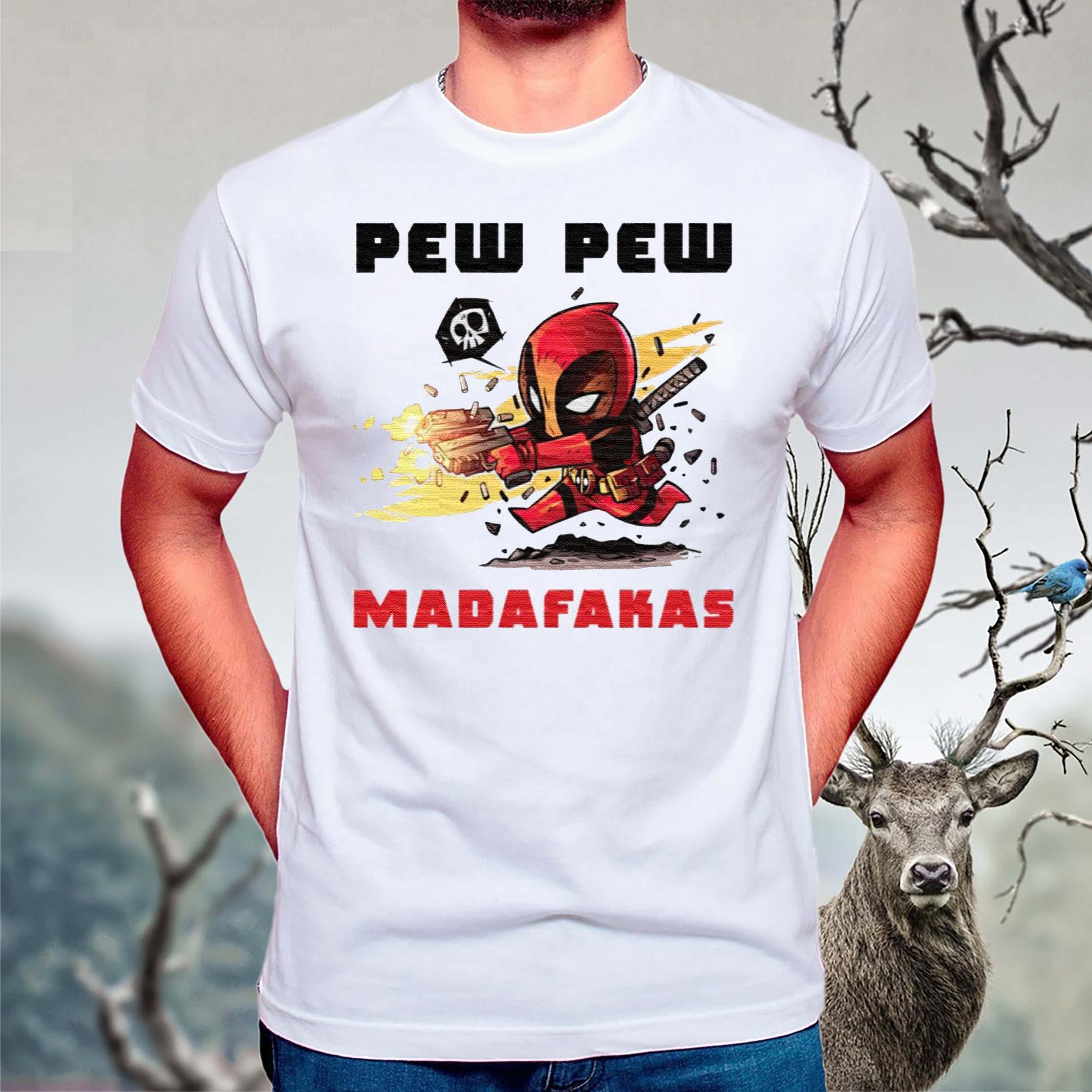Deadpool-Pew-Pew-Madafakas-shirt