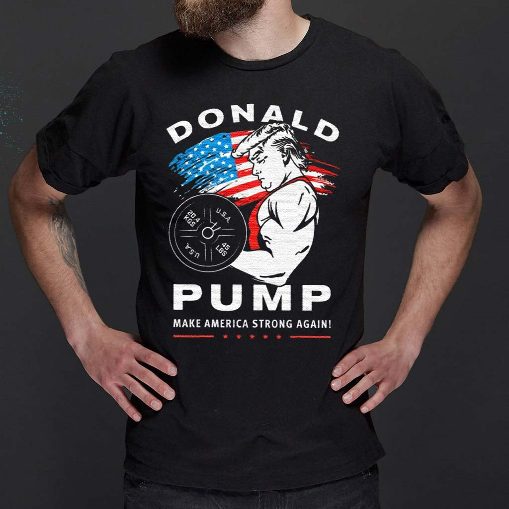 Donald-Pump-Make-America-Strong-Again-4th-Of-July-T-Shirt