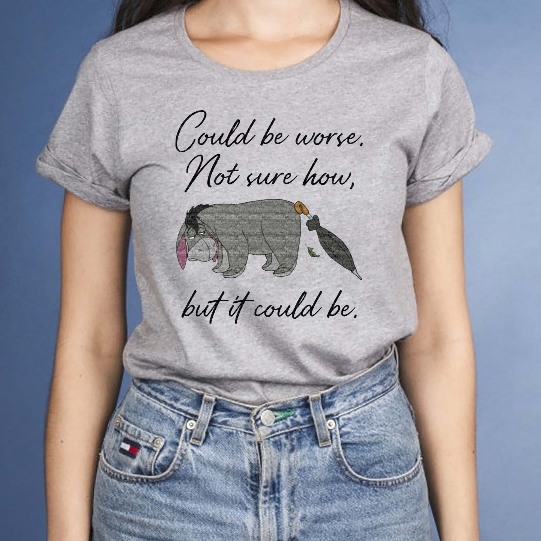 Eeyore-Could-be-worse-not-sure-how-but-it-could-be-tshirts