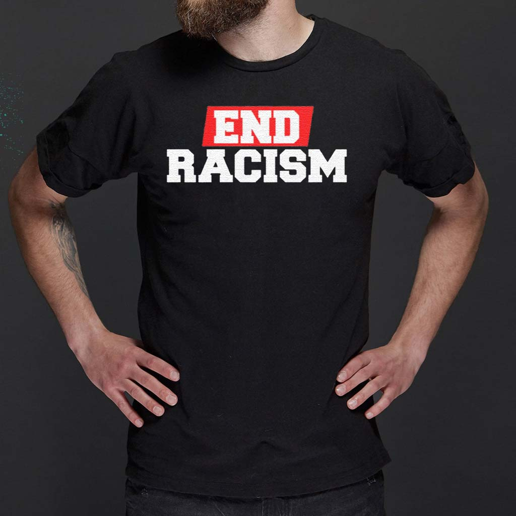 End-Racism-T-Shirt