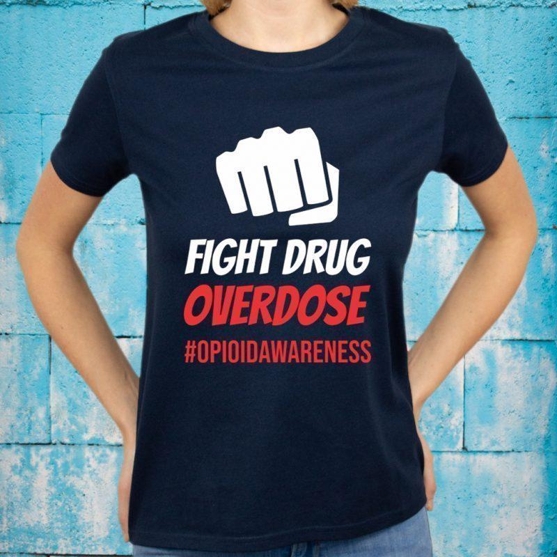 Fight Drug Overdose T-Shirts