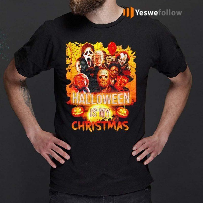 Horror-movie-characters-Halloween-is-my-Christmas-shirt