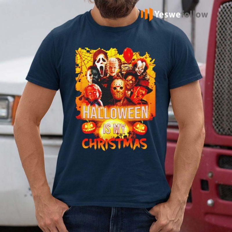 Horror-movie-characters-Halloween-is-my-Christmas-shirts