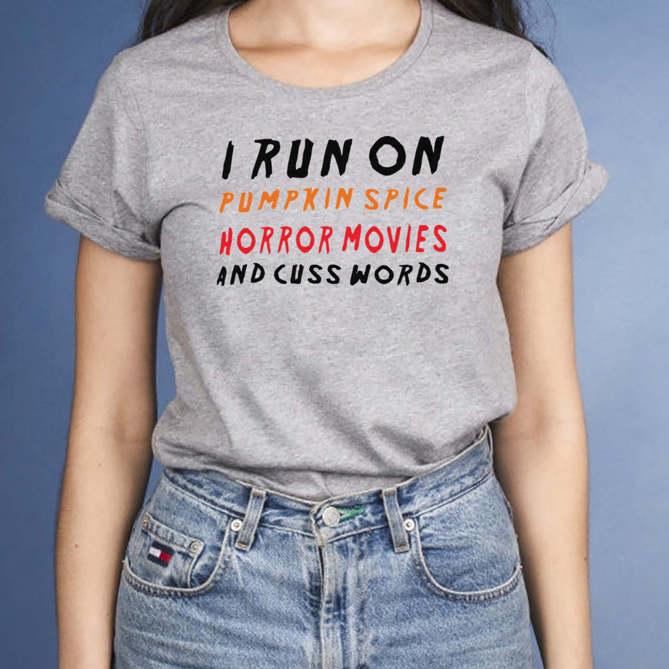 I-Run-On-Pumpkin-Spice-Horror-Movies-And-Cuss-Words-Shirt