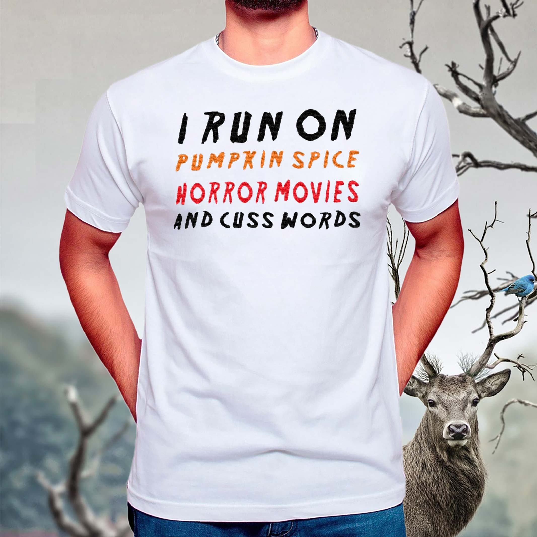 I-Run-On-Pumpkin-Spice-Horror-Movies-And-Cuss-Words-Shirts