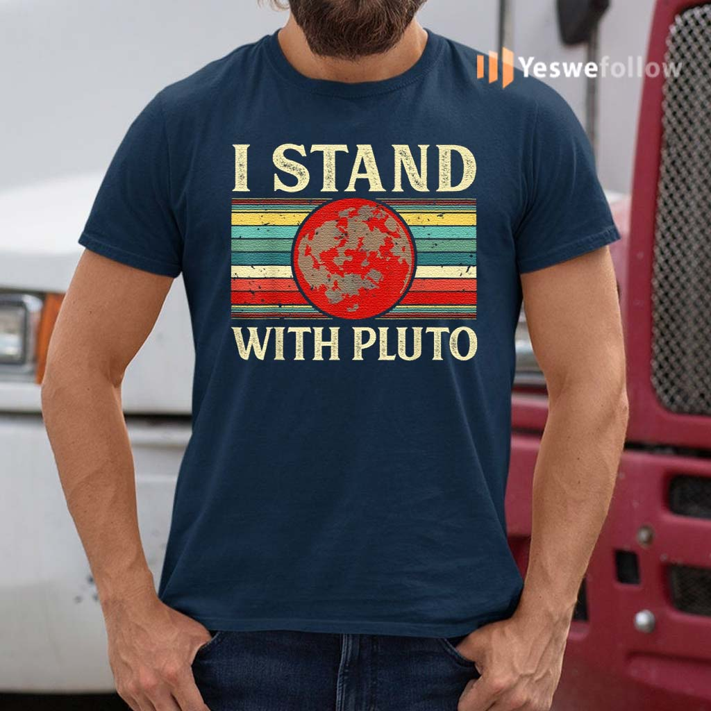 I-Stand-With-Pluto-T-Shirts