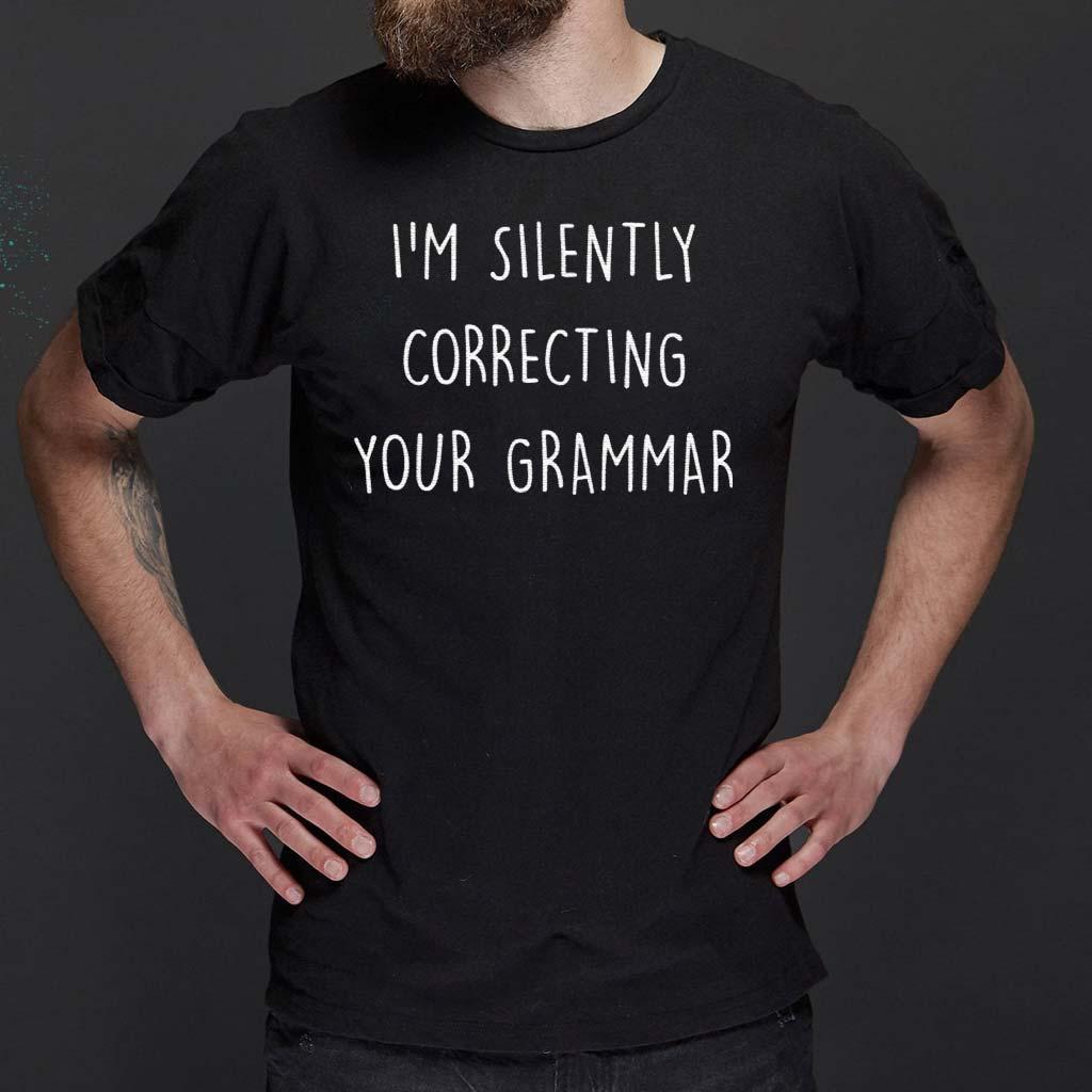 I'm-Silently-Correcting-Your-Grammar-shirts