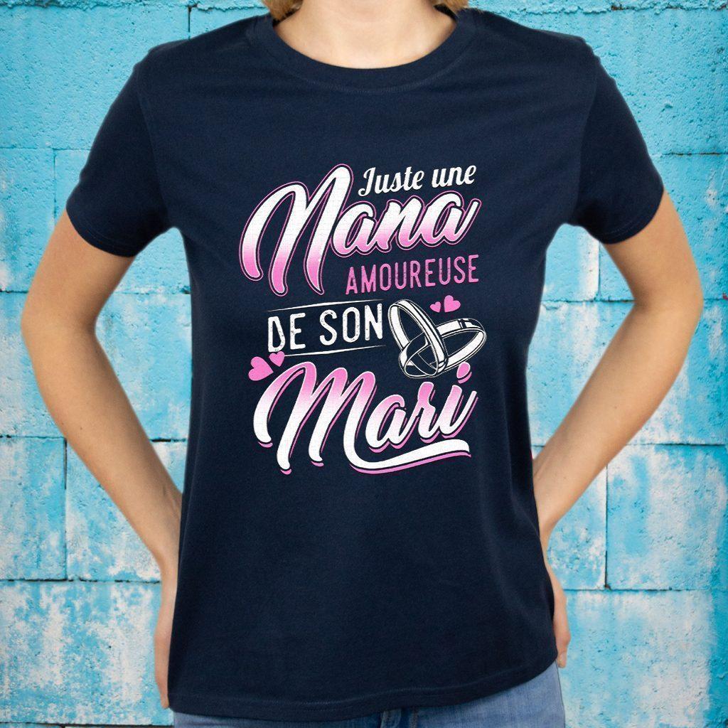 Juste une nana amoureuse de son mari T-Shirts
