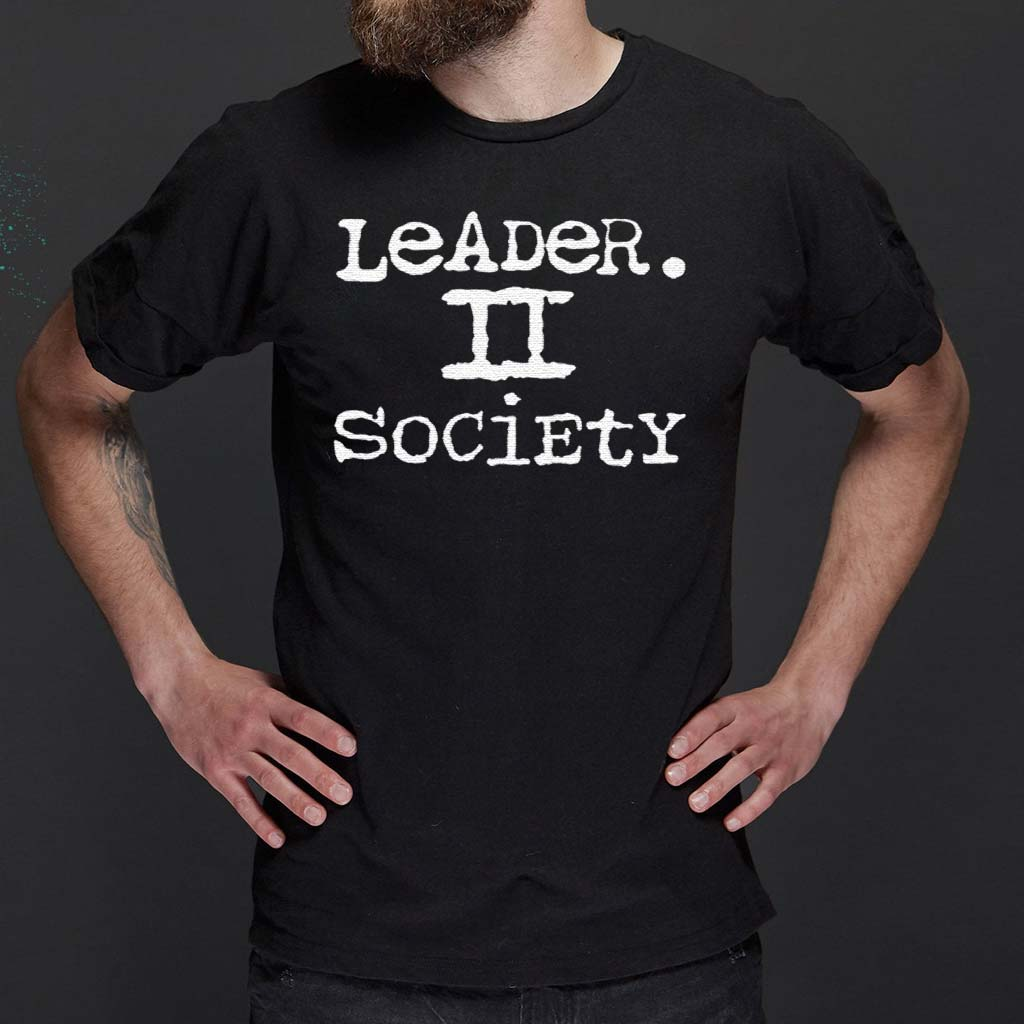 Leader-II-Society-Shirt