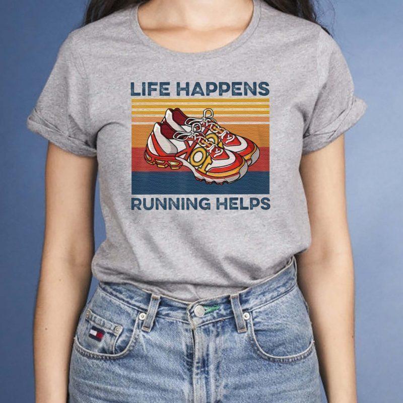 Life-Happens-Running-Helps-Funny-T-Shirt