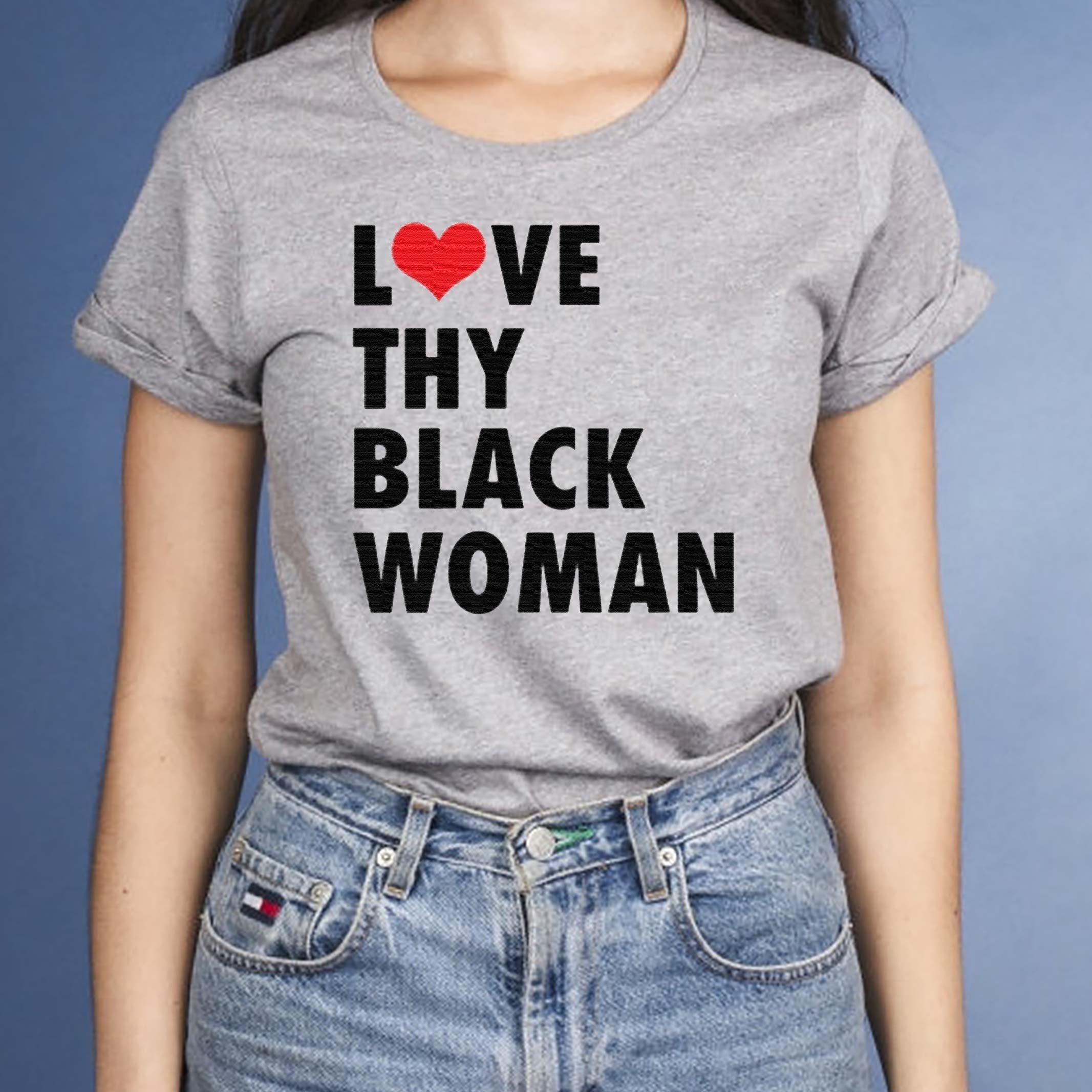 Love-Thy-Black-Woman-TShirts