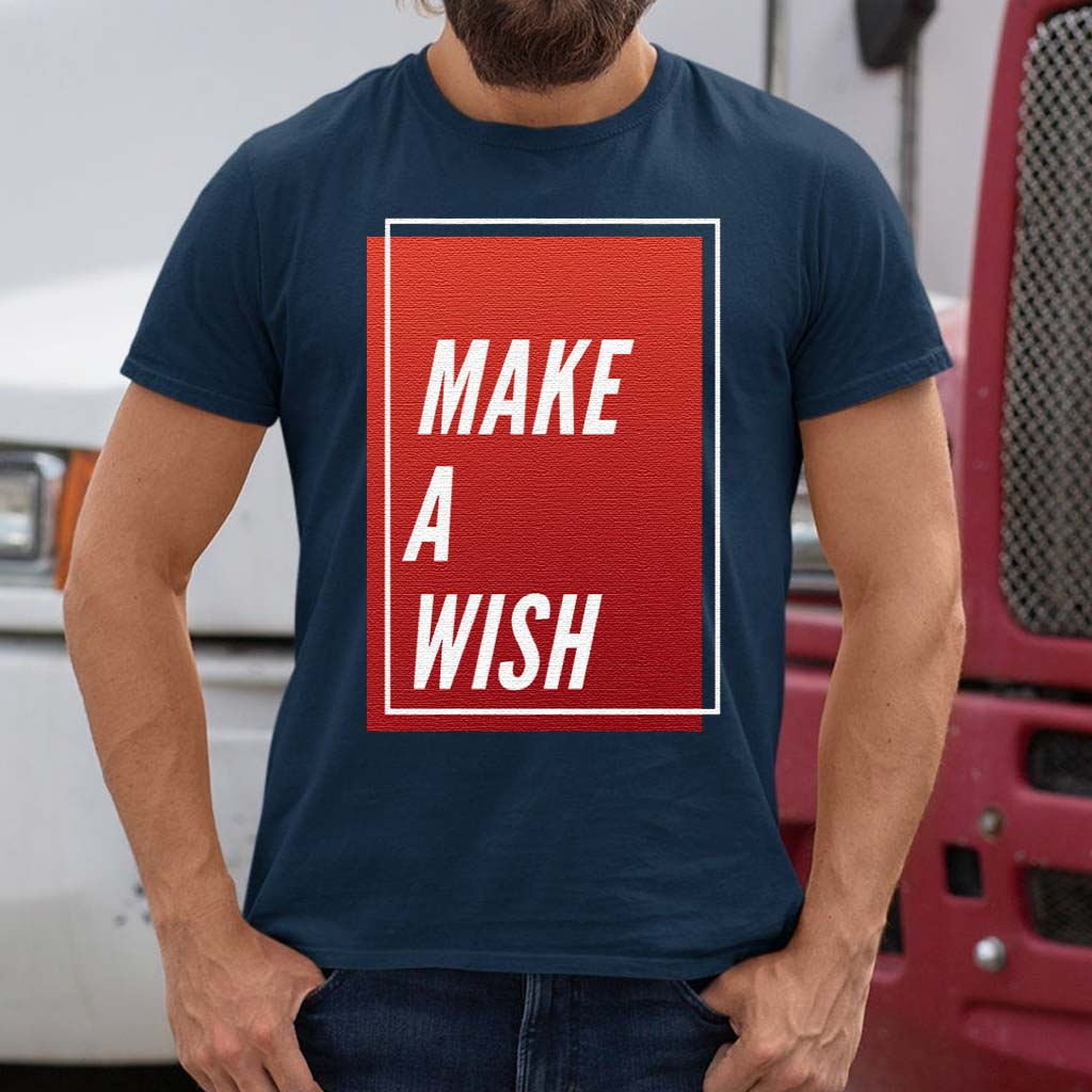 Make-A-Wish-Trendy-Quotes-Gift-T-Shirts