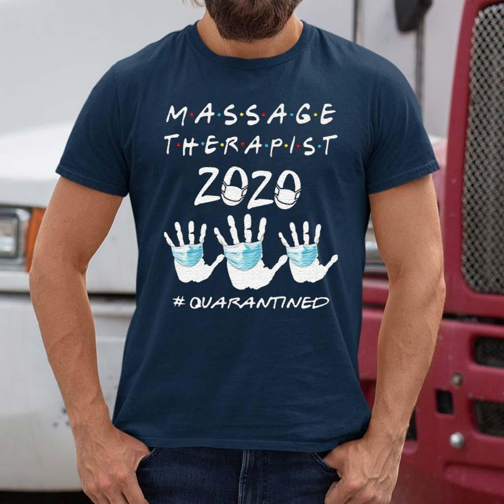 Massage-Therapist-2020-Quarantined-TShirt