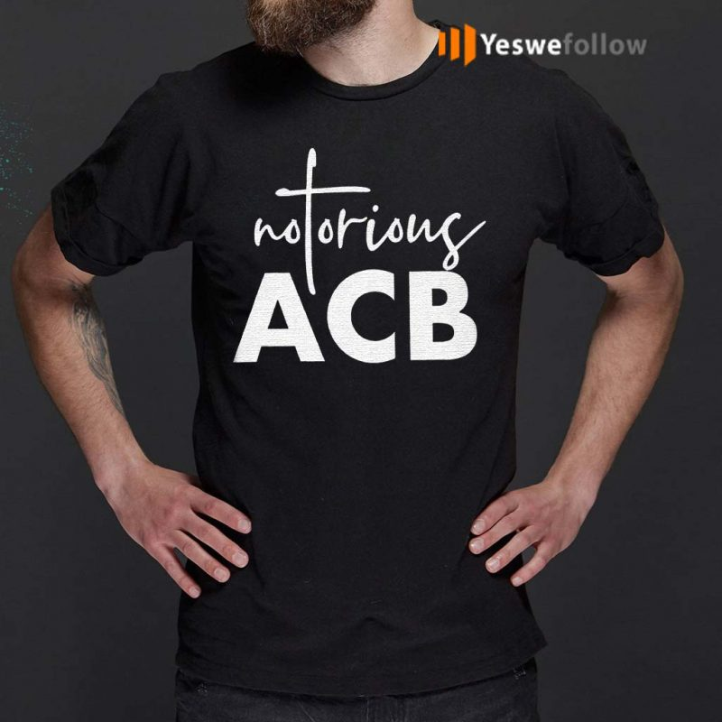 Notorious-ACB-gift-t-shirt