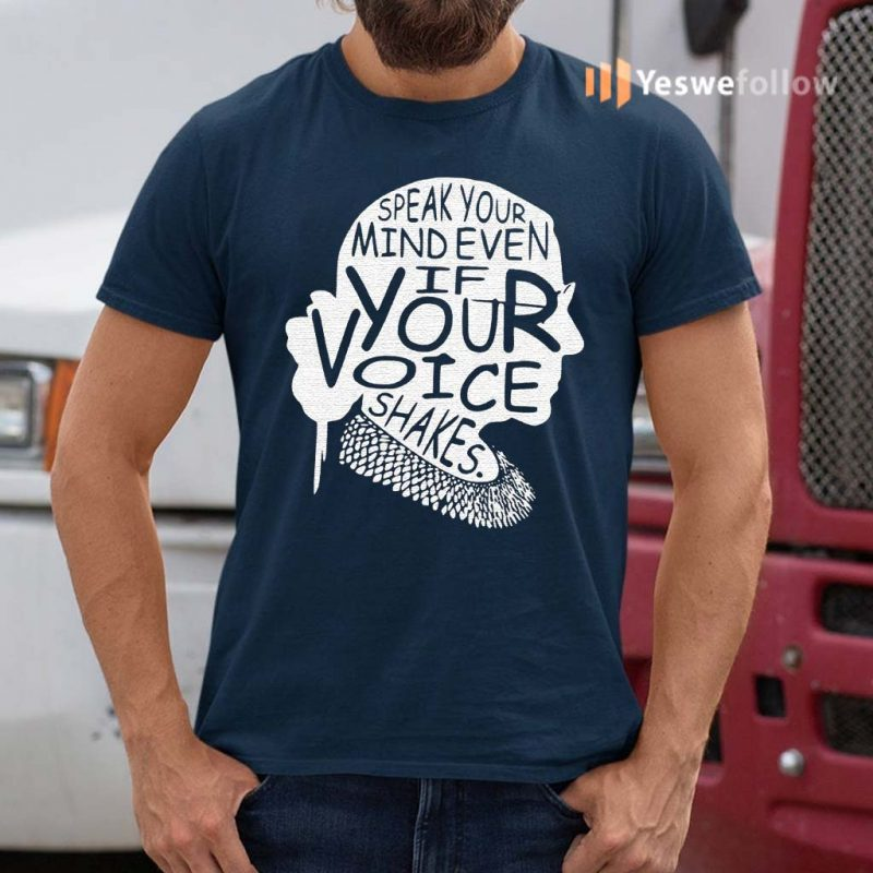 Notorious-rbg-shirt-speak-your-mind-even-if-your-voice-shakes-classic-shirts