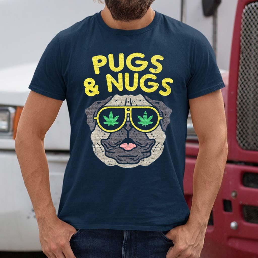 Pugs-And-Nugs-Weed-Cannabis-420-Smoking-Shirt