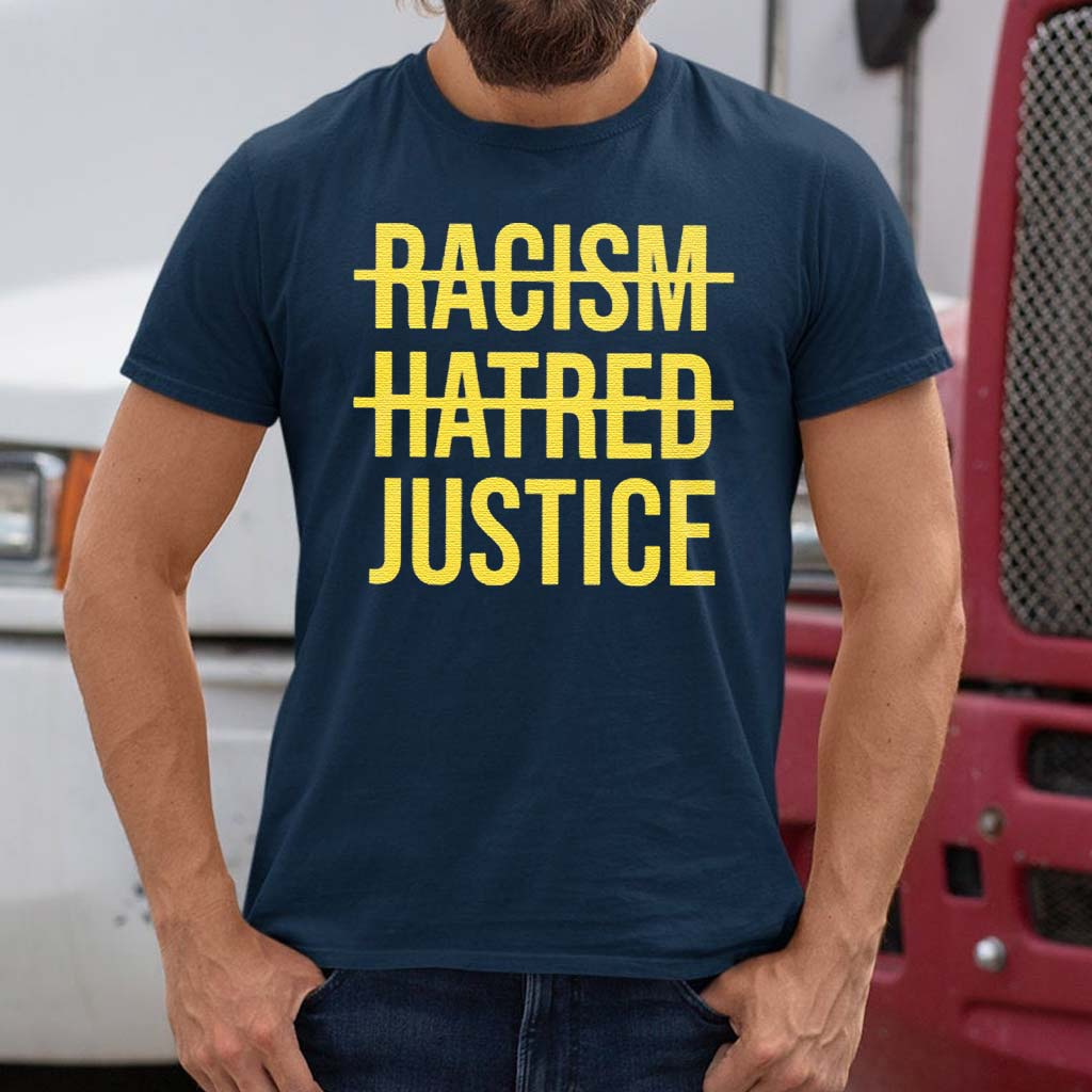 Racism-Hatred-Justice-Shirt