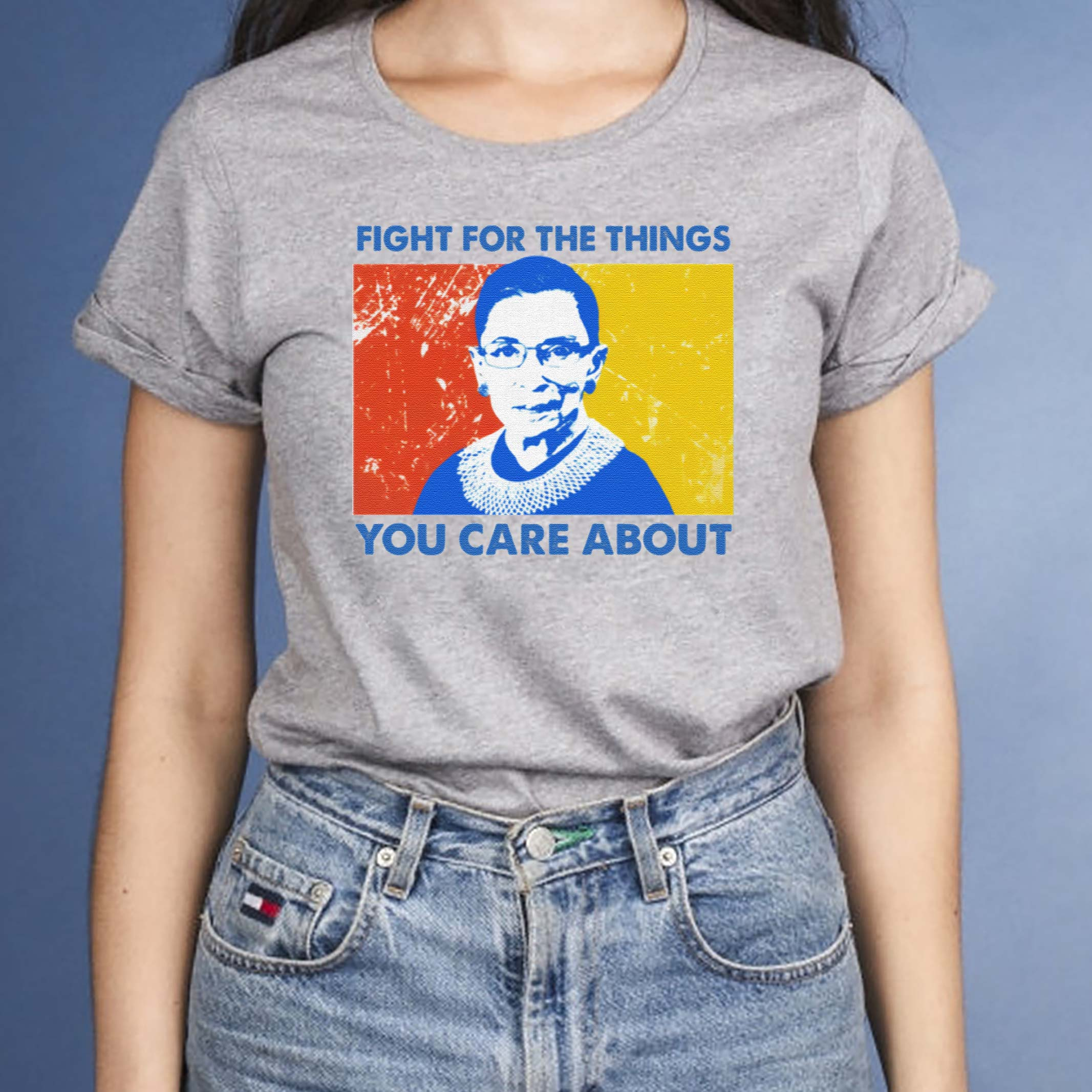 Ruth-Bader-Ginsburg-Fight-For-The-Things-You-Care-About-Shirts
