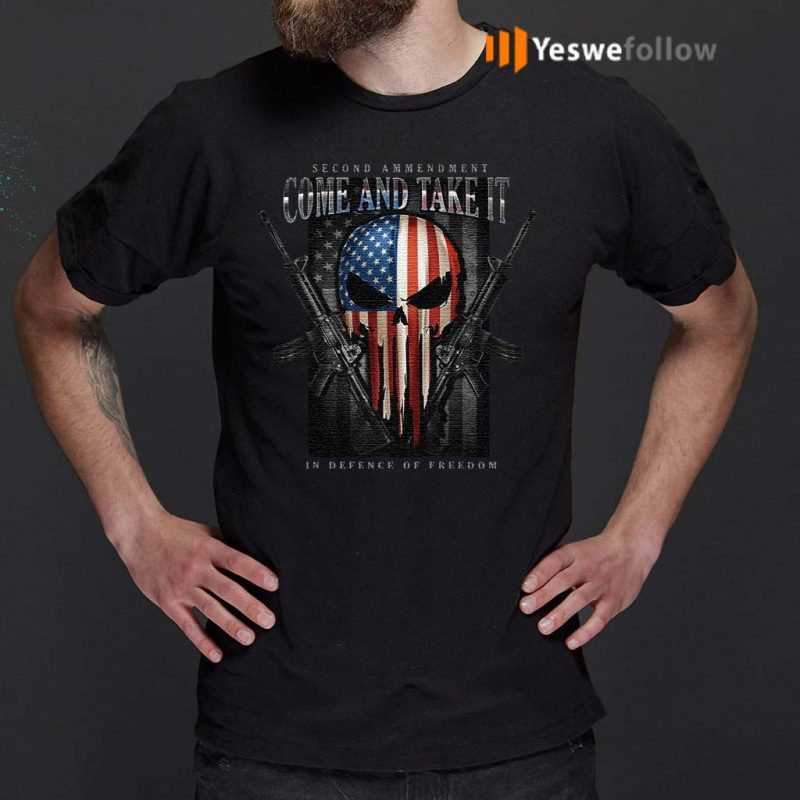 Skull-American-Flag-Second-Amendment-Come-And-Take-It-In-Defense-Of-Freedom-Shirt
