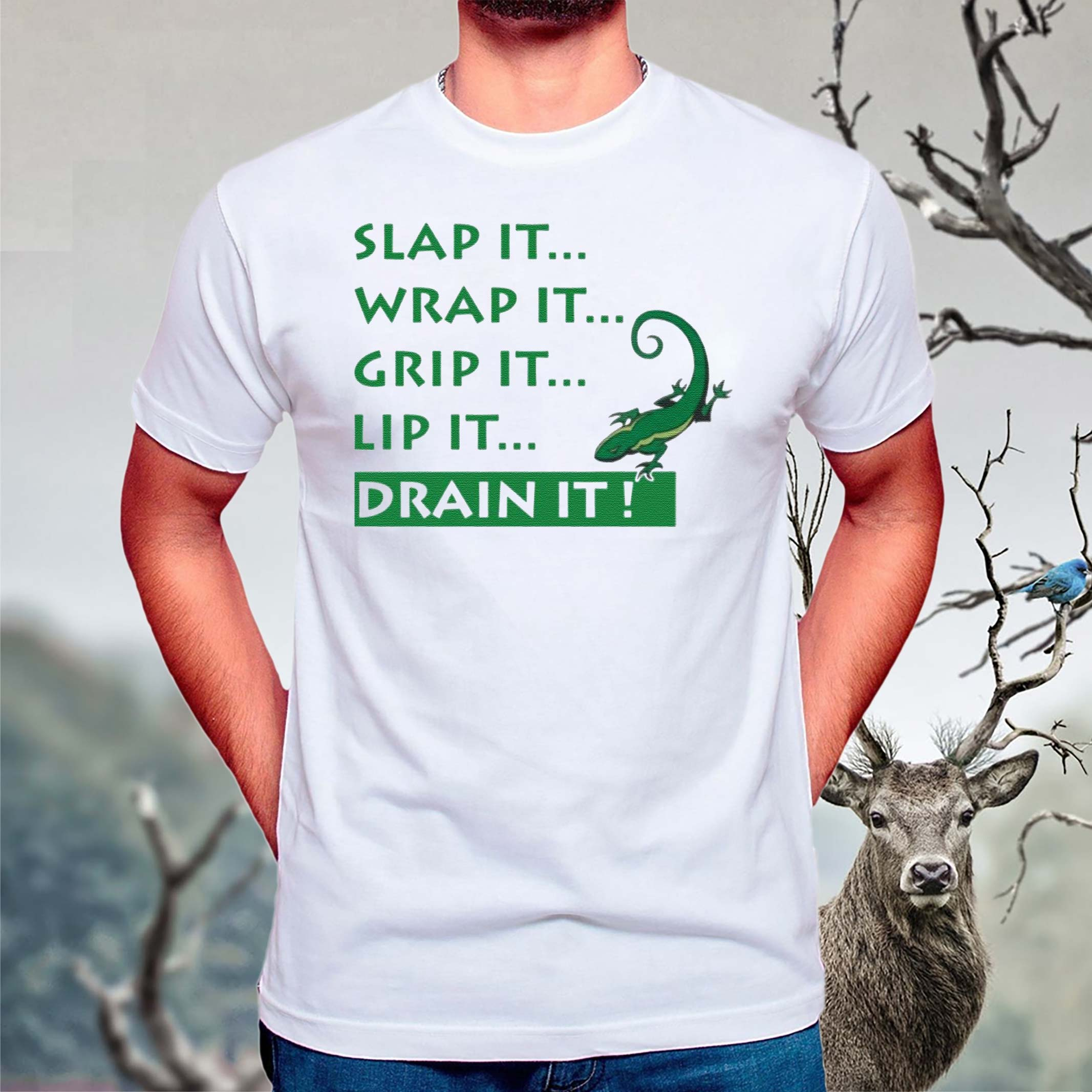 Slap-It-Wrap-It-Grip-It-Lip-It-Drain-It-Lizard-shirts