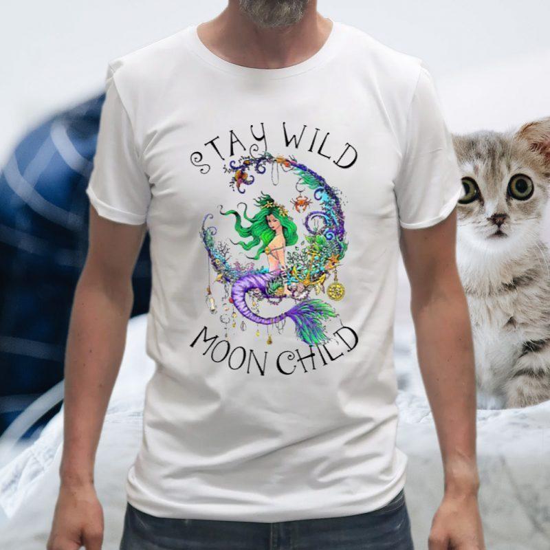 Stay Wild Moon Child T-Shirts