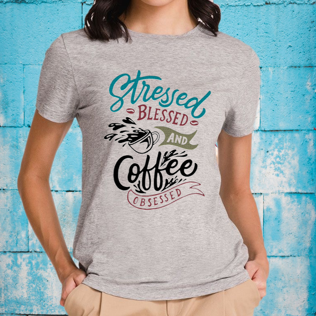 Stressed Blessed And Coffee Obsessed Shirts