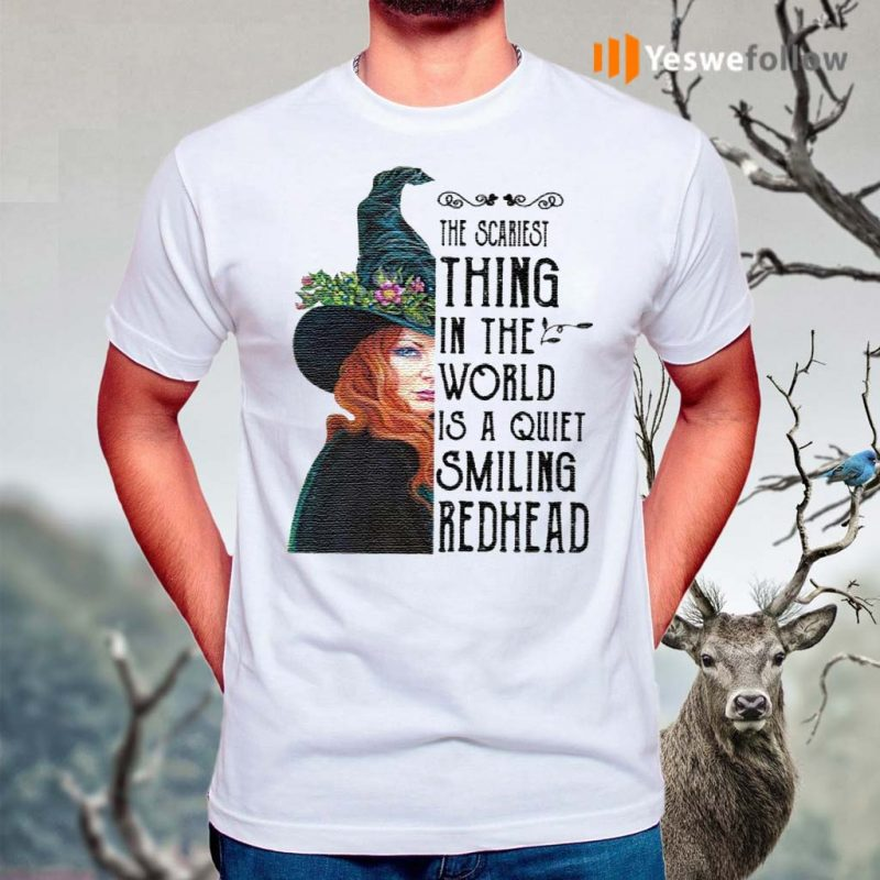 The-scariest-thing-in-the-world-í-a-quiet-smiling-redhead-shirt