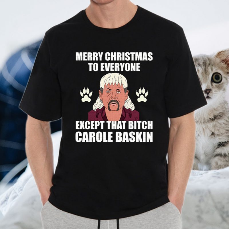 Tiger King Joe Exotic Merry Christmas To Everyone Christmas T-Shirts
