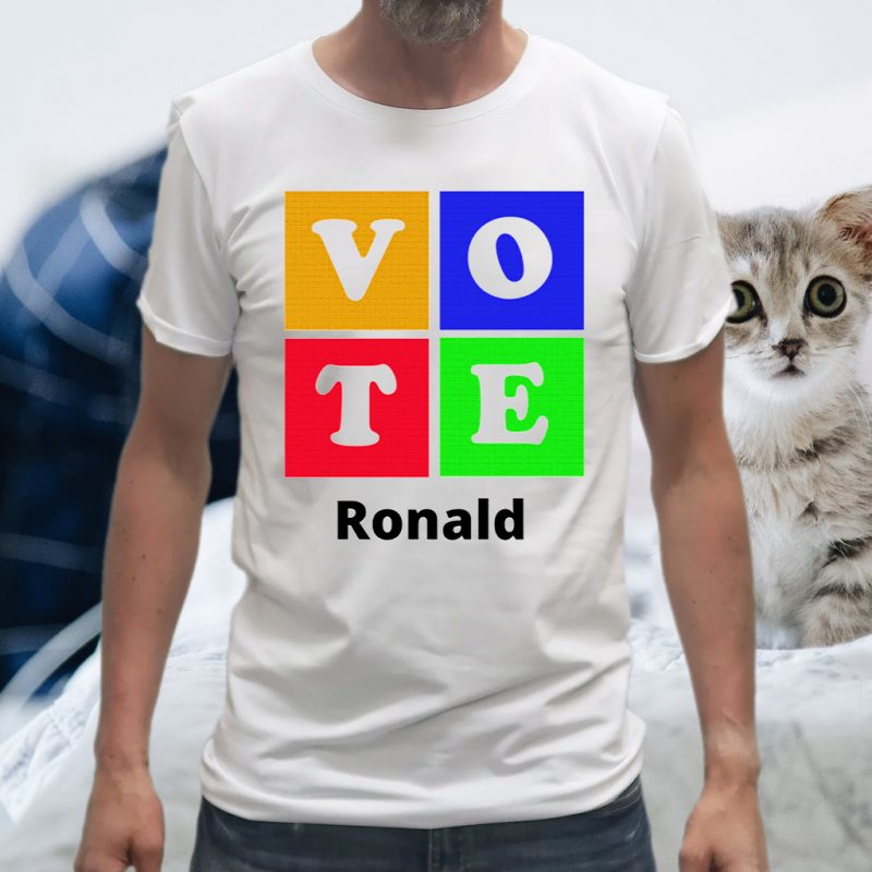 Vote Ronald T-Shirts