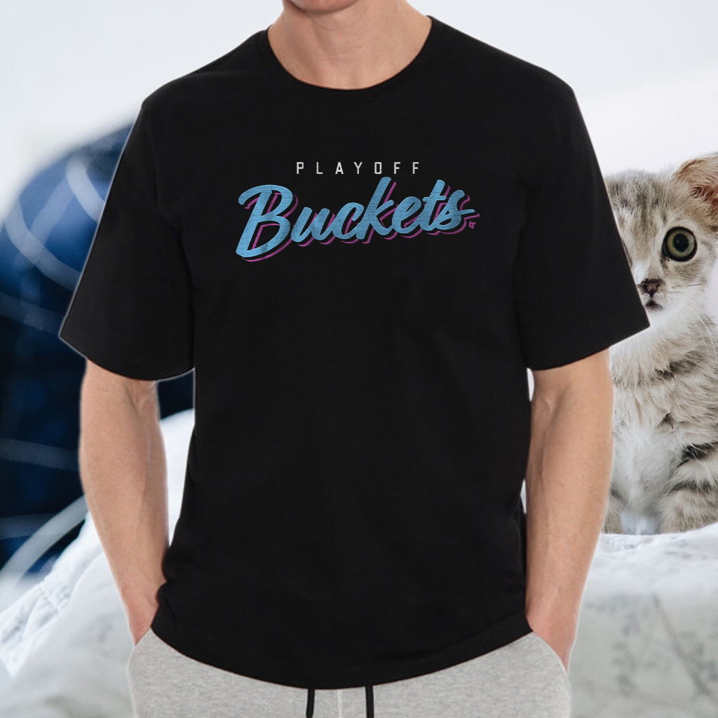 playoff buckets T-Shirt