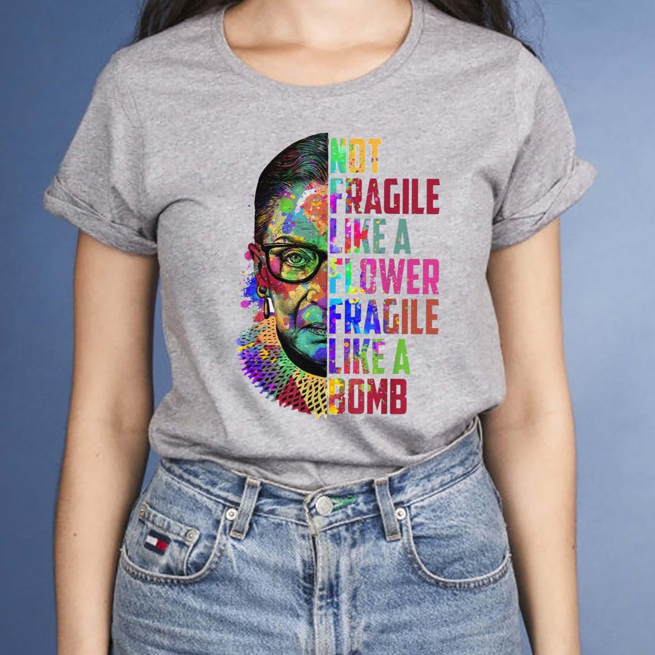rbg-shirt-not-fragile-like-a-flower-fragile-like-a-bomb-t-shirts