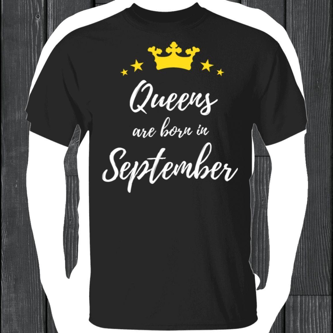 Womens Queens Are Born In September Women Birthday T-Shirt T-Shirt