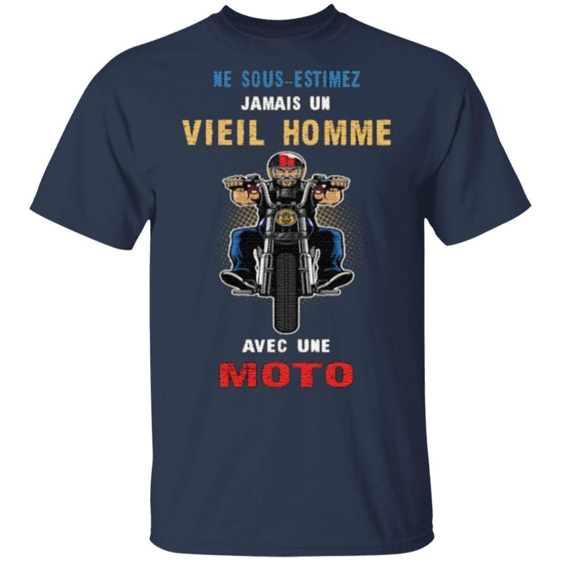 Ne Sous-Estimez Jamais Un Vieil Homme Avec Une Moto T Shirt