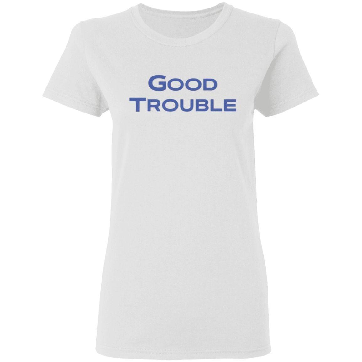 Good Trouble John Lewis T Shirt