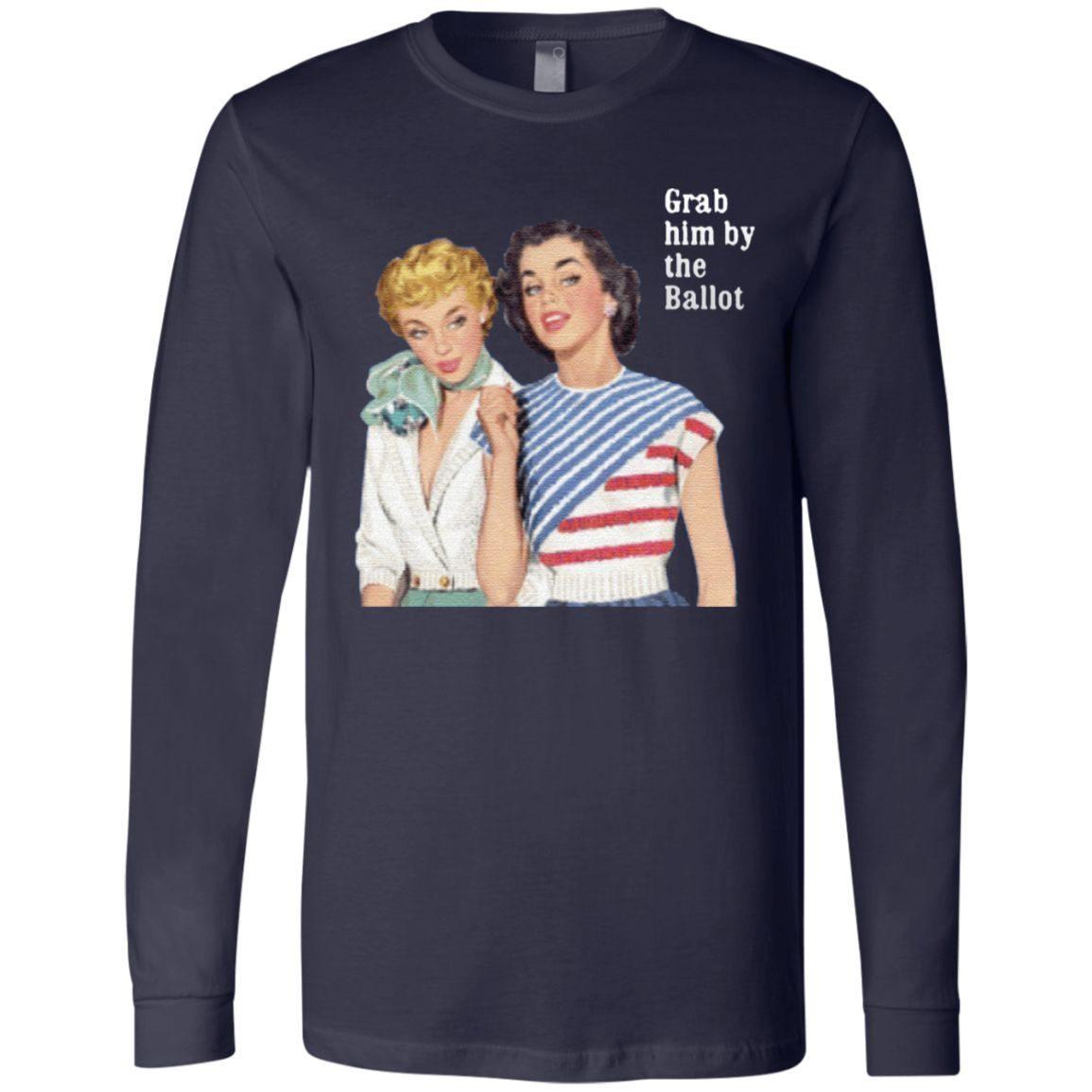 Grab Him By The Ballot Vote 2020 TShirt