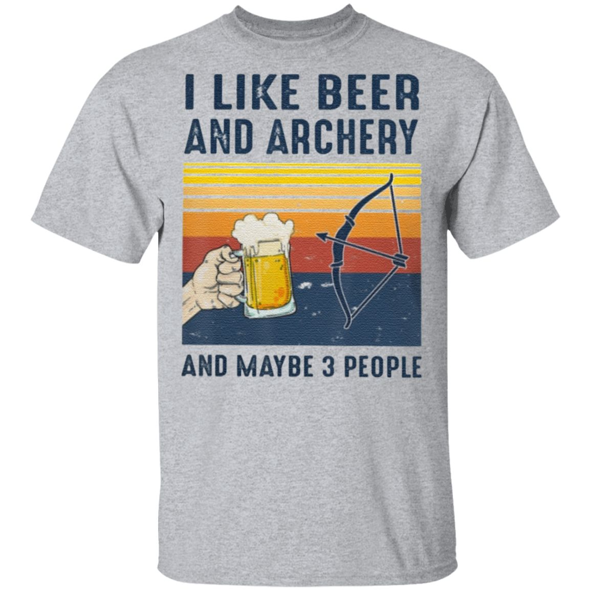 I like Beer Archery maybe 3 people T Shirt