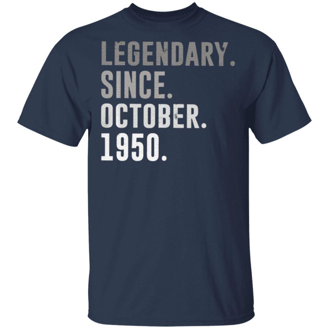 70th Birthday Legendary Since October 1950 Classic T-Shirt