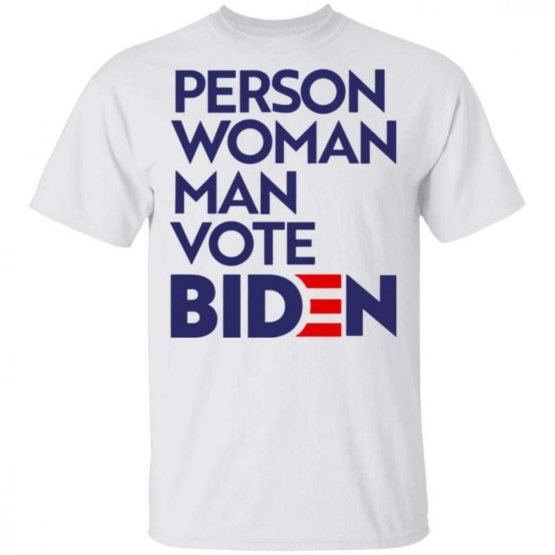 Person Woman Man Vote Biden Shirt