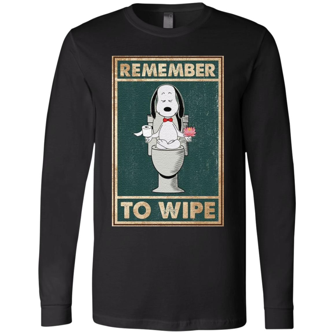 Snoopy Remember to Wipe tshirt