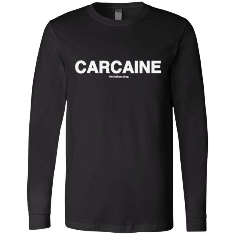 Carcaine T Shirt