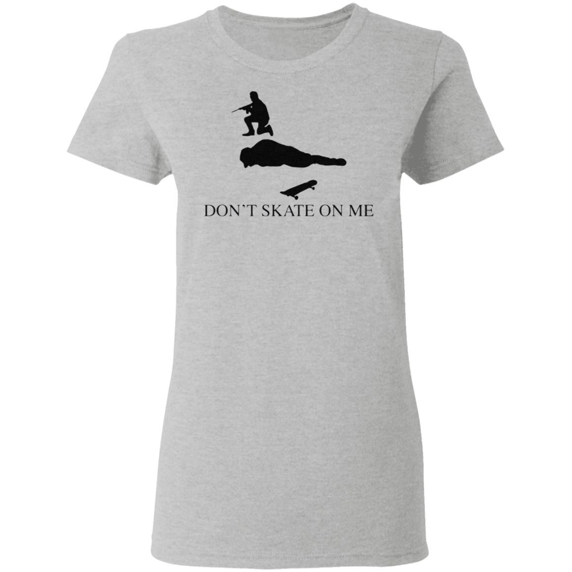 Don't skate on me t shirt